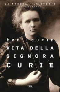 Vita della signora Curie