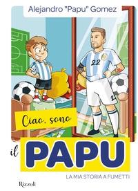 Ciao, sono il Papu