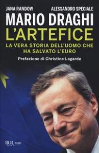 Mario Draghi l'artefice