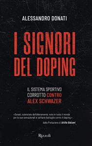 I signori del doping