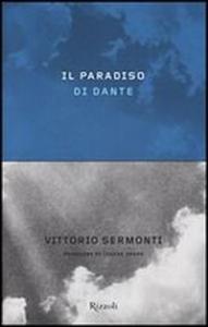 Il paradiso di Dante / Vittorio Sermonti ; revisione di Cesare Segre