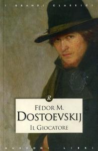 Il giocatore / Fëdor Dostoevskij