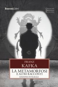 La metamorfosi e altri racconti