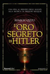 L'oro segreto di Hitler