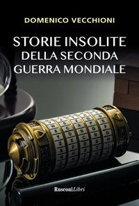 Storie insolite della seconda guerra mondiale