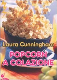 Popcorn a colazione