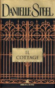 Il cottage / Danielle Steel ; traduzione di Grazia Maria Griffini