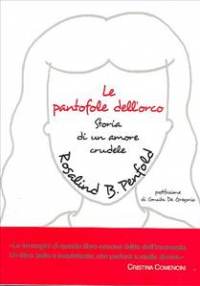 Le pantofole dell'orco / Rosalind B. Penfold