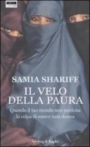 Il velo della paura / Samia Shariff ; traduzione di Claudia Lionetti
