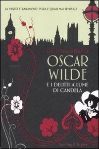 Oscar Wilde e i delitti a lume di candela