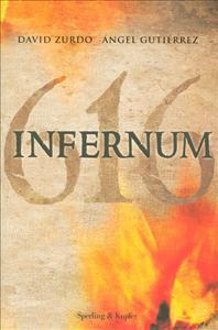 Infernum 616 / David Zurdo, Ángel Gutiérrez ; traduzione di Carla Gaiba