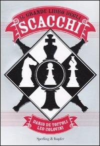 Il grande libro degli scacchi