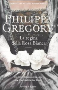 [1]: La regina della rosa bianca