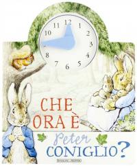 Che ora è Peter Coniglio ?