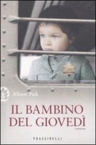 Il bambino del giovedì / Alison Pick ; traduzione di Alessandra Emma Giagheddu