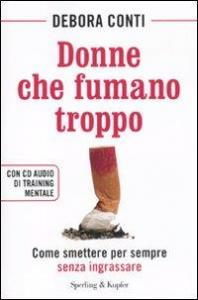 Donne che fumano troppo