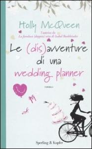 Le (dis)avventure di una wedding planner