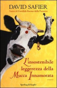 L' insostenibile leggerezza della mucca innamorata