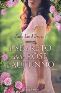 Il segreto delle rose d'autunno
