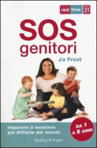 SOS genitori / Jo Frost ; traduzione di Claudia Converso