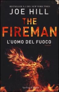 The Fireman. L'uomo del fuoco