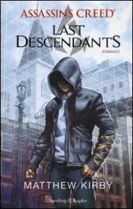 Assassin's creed. Last descendants