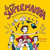 La mia supermamma