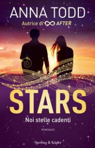 Stars. [1]: Noi stelle cadenti