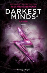 Darkest minds. 4: La fuga
