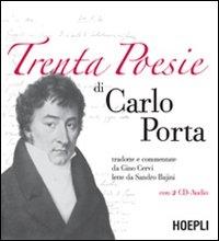 Trenta poesie di Carlo Porta / tradotte e commentate da Gino Cervi ; lette da Sandro Bajini
