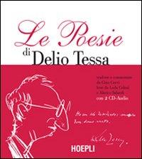 Le poesie di Delio Tessa / tradotte e commentate da Gino Cervi ; lette da Lena Celani e Alarico Salaroli