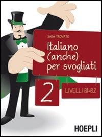 Vol. 2: Livelli B1-B2