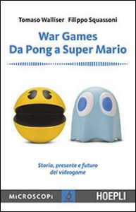 War games, da Pong a Super Mario