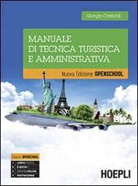 Manuale di tecnica turistica e amministrativa