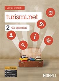 Turismi.net. Vol. 2: Gli operatori