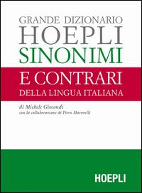 Grande dizionario Hoepli sinonimi e contrari della lingua italiana