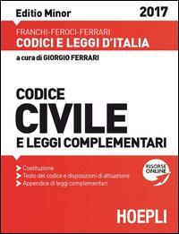Codice civile  Costituzione della Reppublica Italiana, appendice di leggi complementari, indici sommario, cronologico e analitico-alfabetico