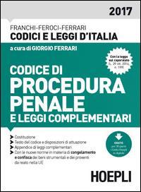 Codice di procedura penale, Costituzione della Repubblica italiana, appendice di leggi complementari, indici sommario, cronologico e analitico-alfabetico