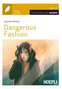 Dangerous fashion