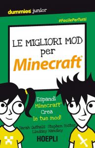Le migliori mod per Minecraft®