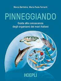Pinneggiando nei mari italiani