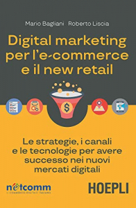 Digital marketing per l'e-commerce e il new retail