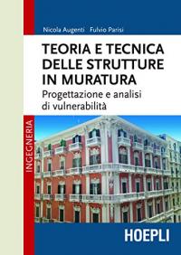 Teoria e tecnica delle strutture in muratura