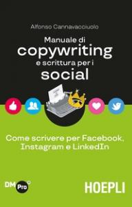 Manuale di copywriting e scrittura per i social