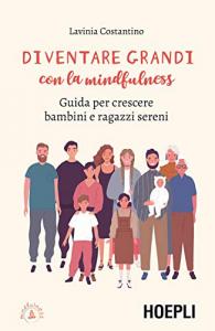Diventare grandi con la mindfulness