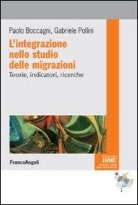 L'integrazione nello studio delle migrazioni