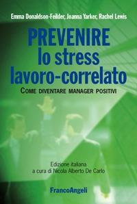 Prevenire lo stress lavoro-correlato