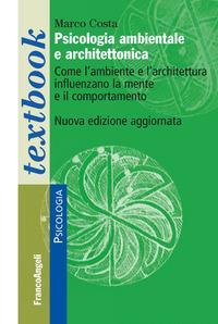 Psicologia ambientale e architettonica