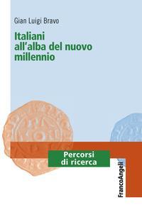 Italiani all'alba del nuovo millennio