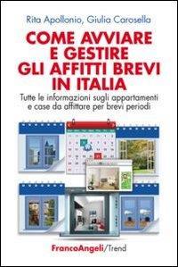 Come avviare e gestire gli affitti brevi in Italia